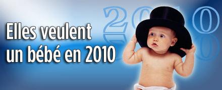 Elles veulent un bébé en 2010