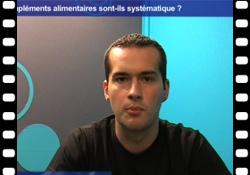 Vidéo : les compléments alimentaires, c'est pas automatique !