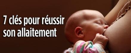 7 clés pour réussir son allaitement maternel