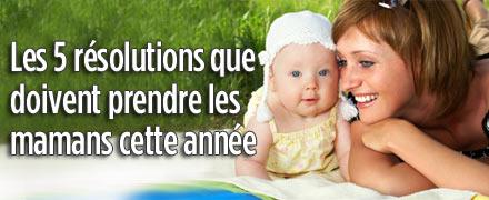 Les 5 résolutions que doivent prendre les mamans cette année