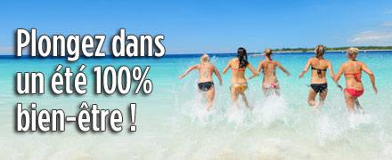Plongez dans un été 100% bien-être !