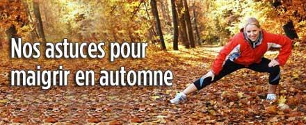 Nos astuces pour maigrir en automne